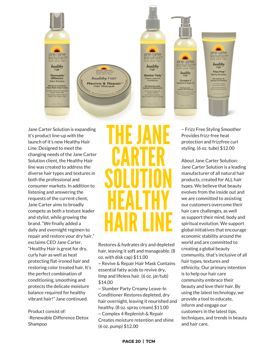 Jane Carter Solution is expanding it   s product line-up with the launch of it s new  Healthy Hair Line. Designed to meet ...