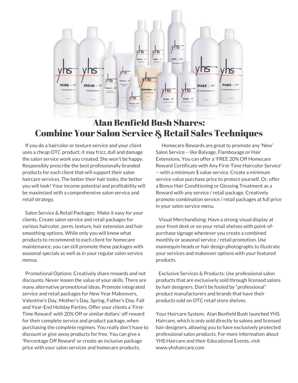 Alan Benfield Bush Shares  Combine Your Salon Service   Retail Sales Techniques      If you do a haircolor or texture serv...