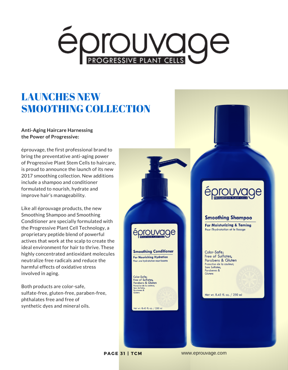 LAUNCHES NEW SMOOTHING COLLECTION Anti-Aging Haircare Harnessing the Power of Progressive    prouvage, the first professio...