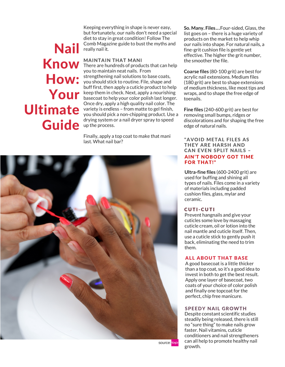 Nail Know How  Your Ultimate Guide  Keeping everything in shape is never easy, but fortunately, our nails don t need a spe...