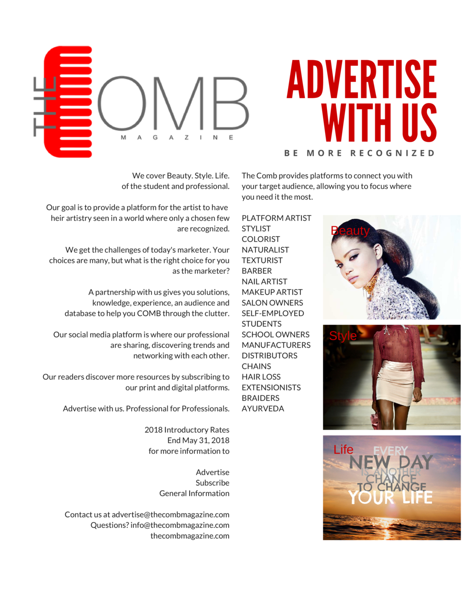 ADVERTISE WITH US  BE MORE RECOGNIZED We cover Beauty. Style. Life. of the student and  professional. Our goal is to provi...