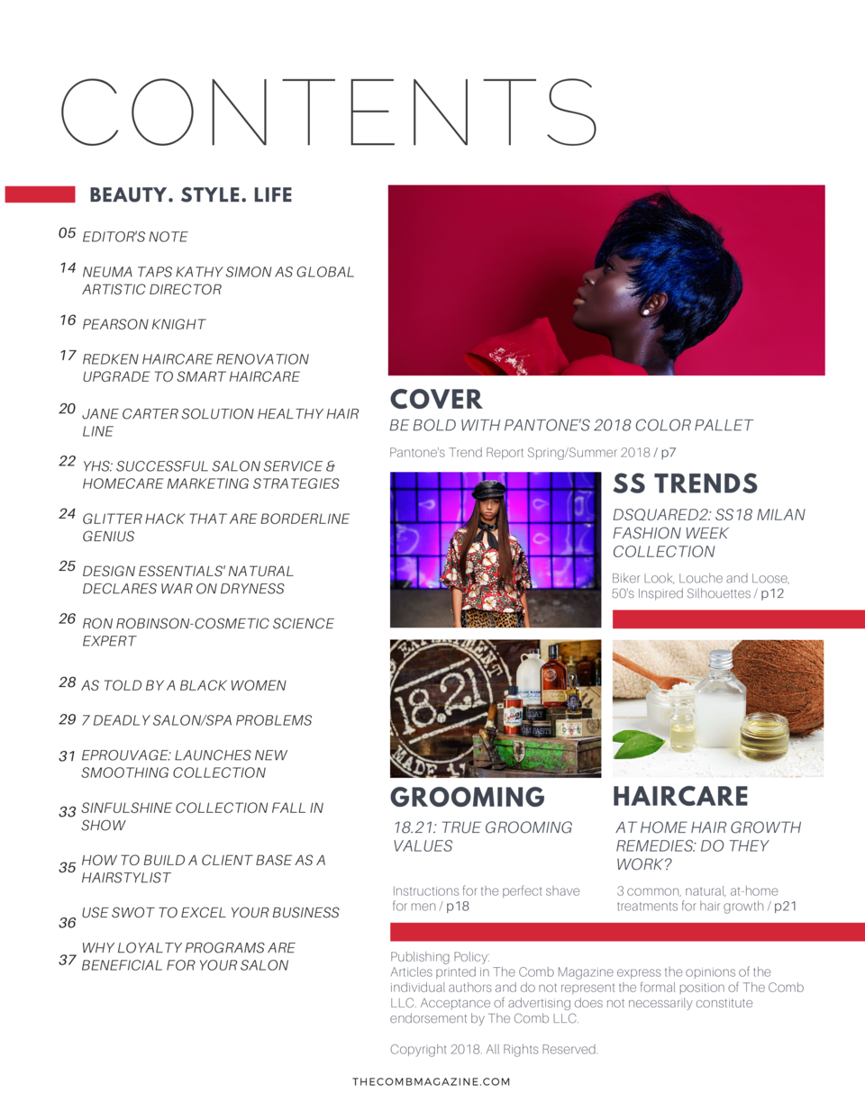 CONTENTS BEAUTY. STYLE. LIFE 05 EDITOR S NOTE 14 NEUMA TAPS KATHY SIMON AS GLOBAL ARTISTIC DIRECTOR 16 PEARSON KNIGHT 17 R...