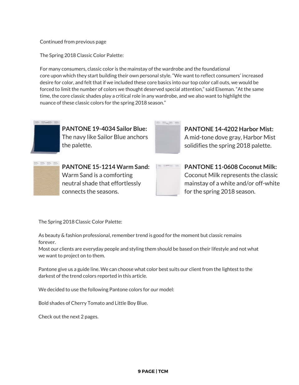 Continued from previous page The Spring 2018 Classic Color Palette  For many consumers, classic color is the mainstay of t...