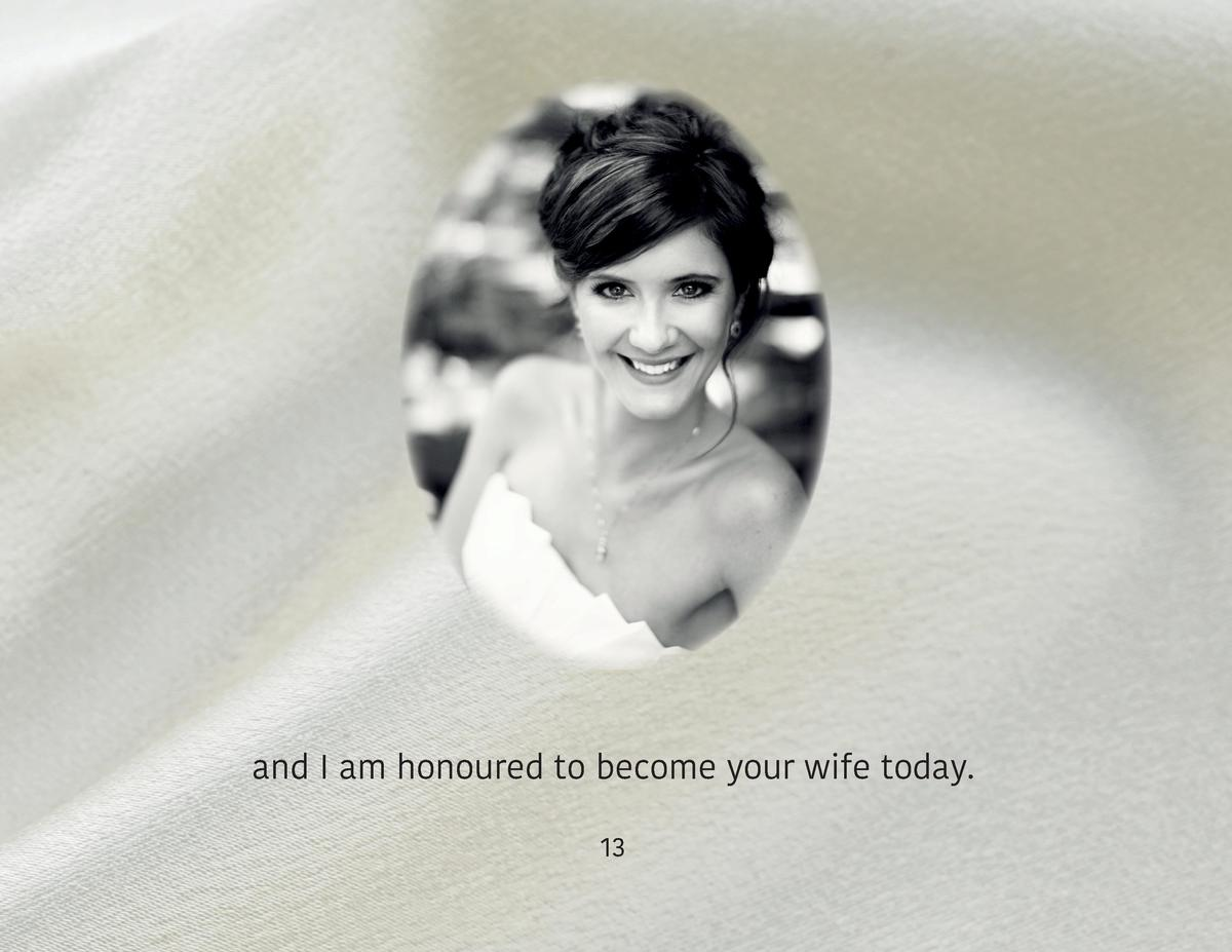 and I am honoured to become your wife today. 13