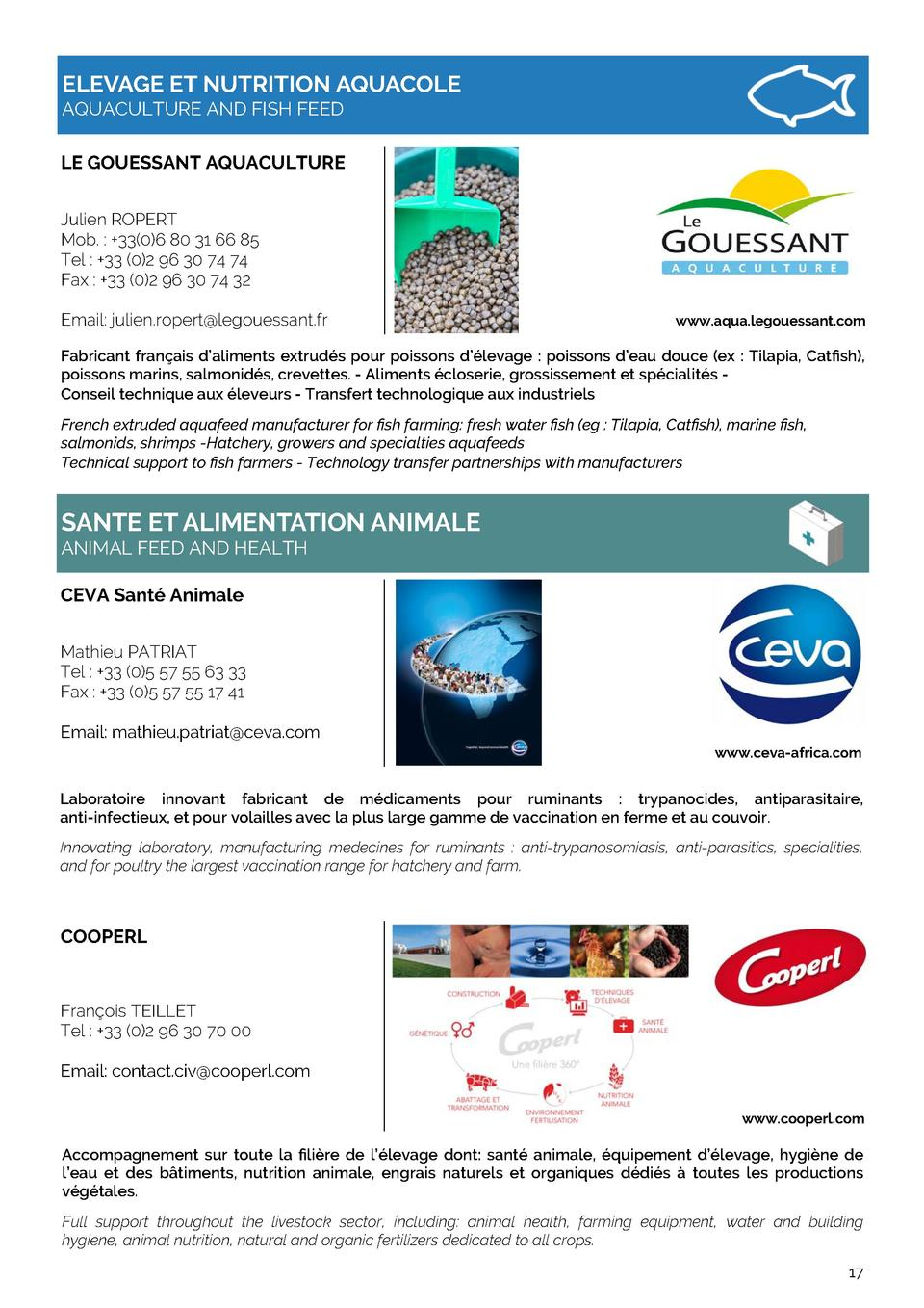 ELEVAGE ET NUTRITION AQUACOLE AQUACULTURE AND FISH FEED LE GOUESSANT AQUACULTURE Julien ROPERT Mob.    33 0 6 80 31 66 85 ...