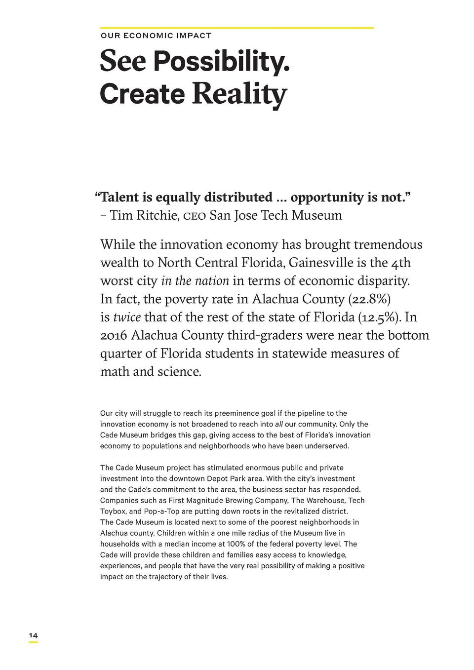OUR ECONOMIC IMPACT  See Possibility. Create Reality    Talent     is equally distributed     opportunity is not.        T...
