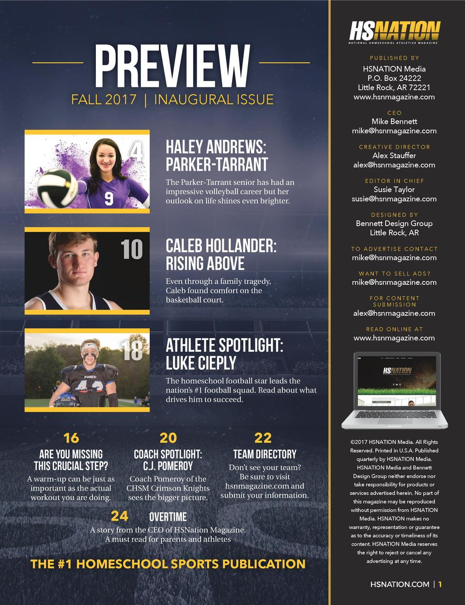PREVIEW  NATIONAL HOMESCHOOL ATHLETICS MAGAZINE  PUBLISHED BY  FALL 2017   INAUGURAL ISSUE  4  Haley Andrews  Parker-Tarra...