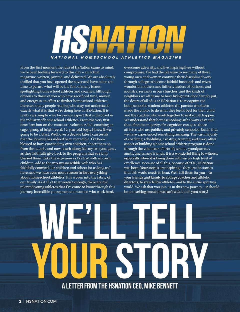 NATIONAL HOMESCHOOL ATHLETICS MAGAZINE  From the first moment the idea of HSNation came to mind, we   ve been looking forw...