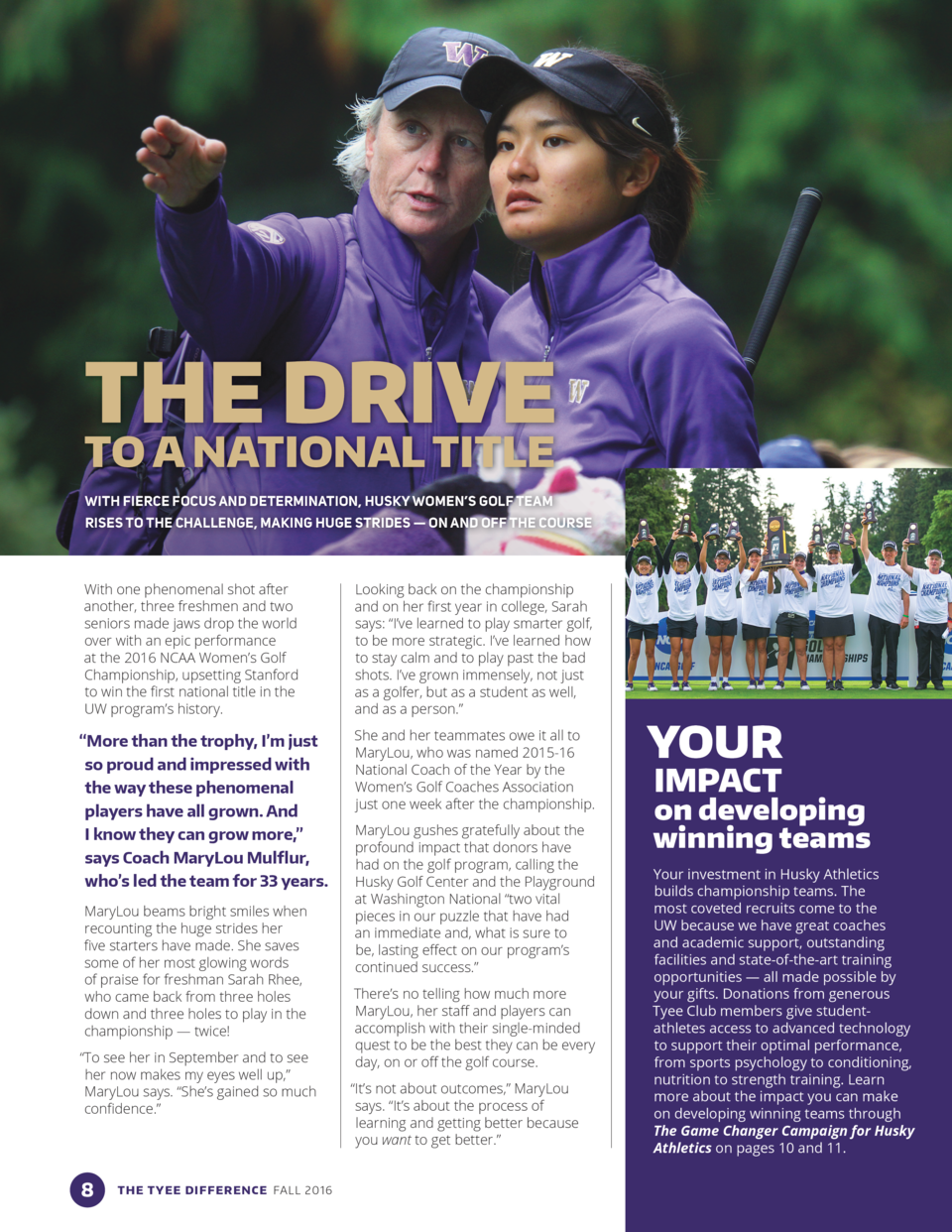 THE DRIVE TO A NATIONAL TITLE WITH FIERCE FOCUS AND DETERMINATION, HUSKY WOMEN   S GOLF TEAM RISES TO THE CHALLENGE, MAKIN...