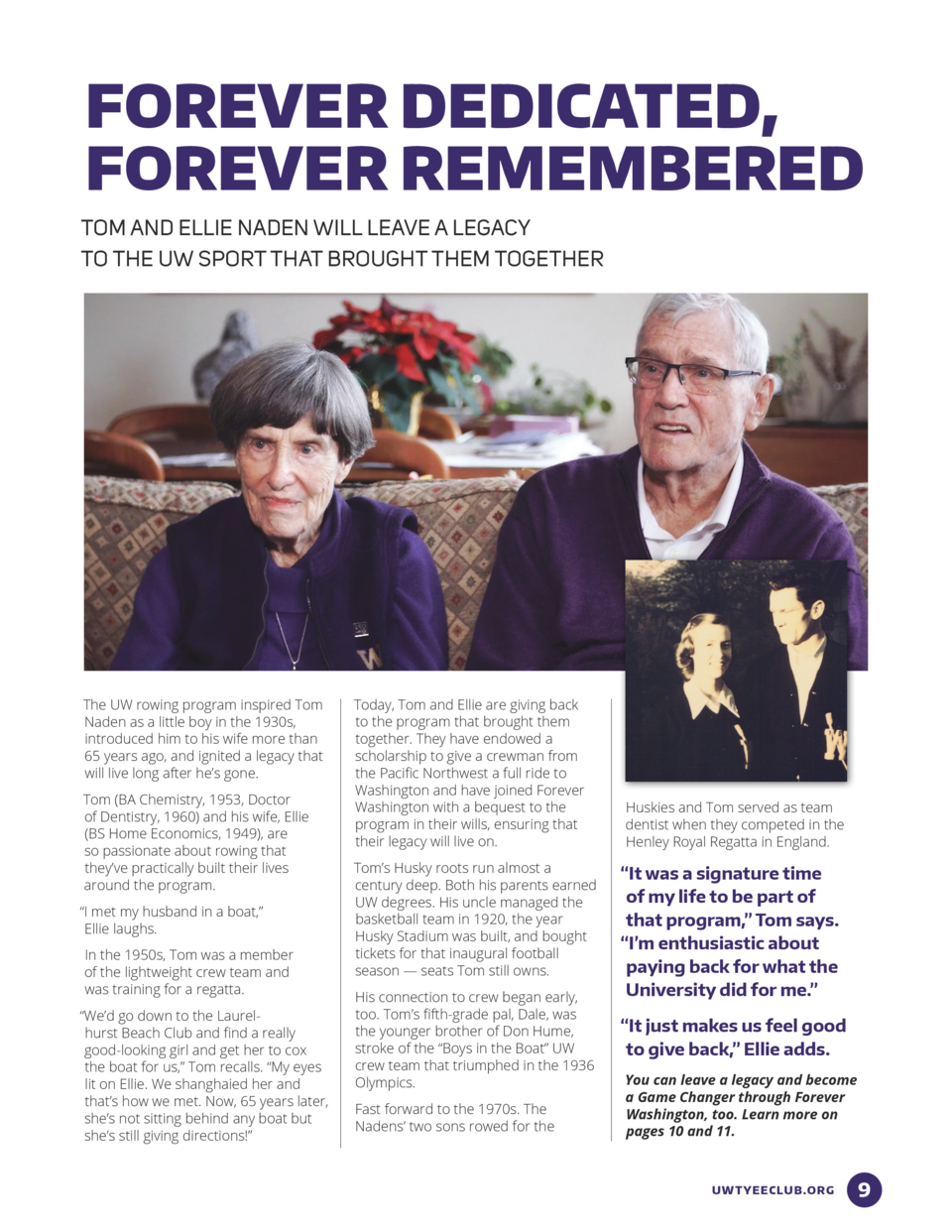 FOREVER DEDICATED, FOREVER REMEMBERED TOM AND ELLIE NADEN WILL LEAVE A LEGACY TO THE UW SPORT THAT BROUGHT THEM TOGETHER  ...