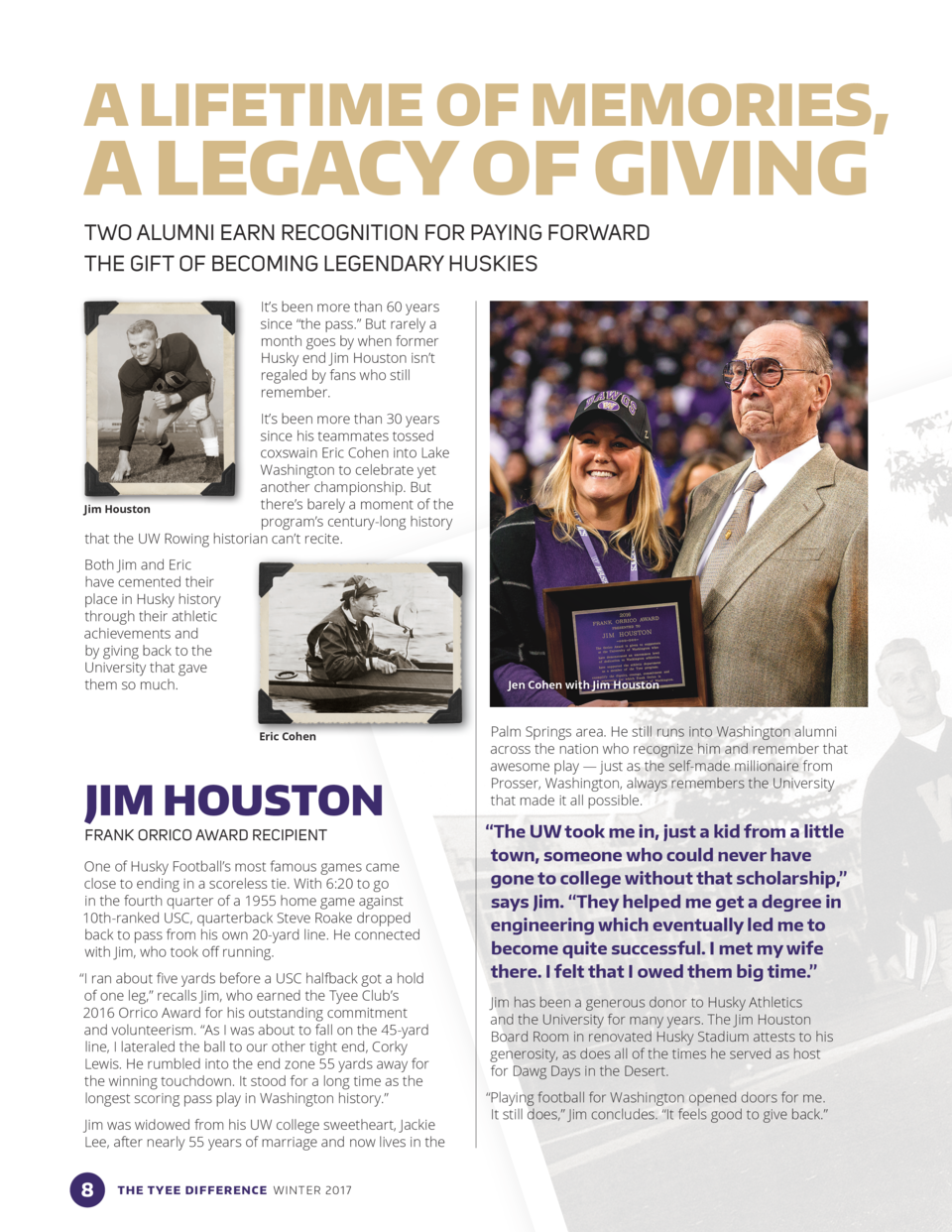 A LIFETIME OF MEMORIES,  A LEGACY OF GIVING TWO ALUMNI EARN RECOGNITION FOR PAYING FORWARD THE GIFT OF BECOMING LEGENDARY ...