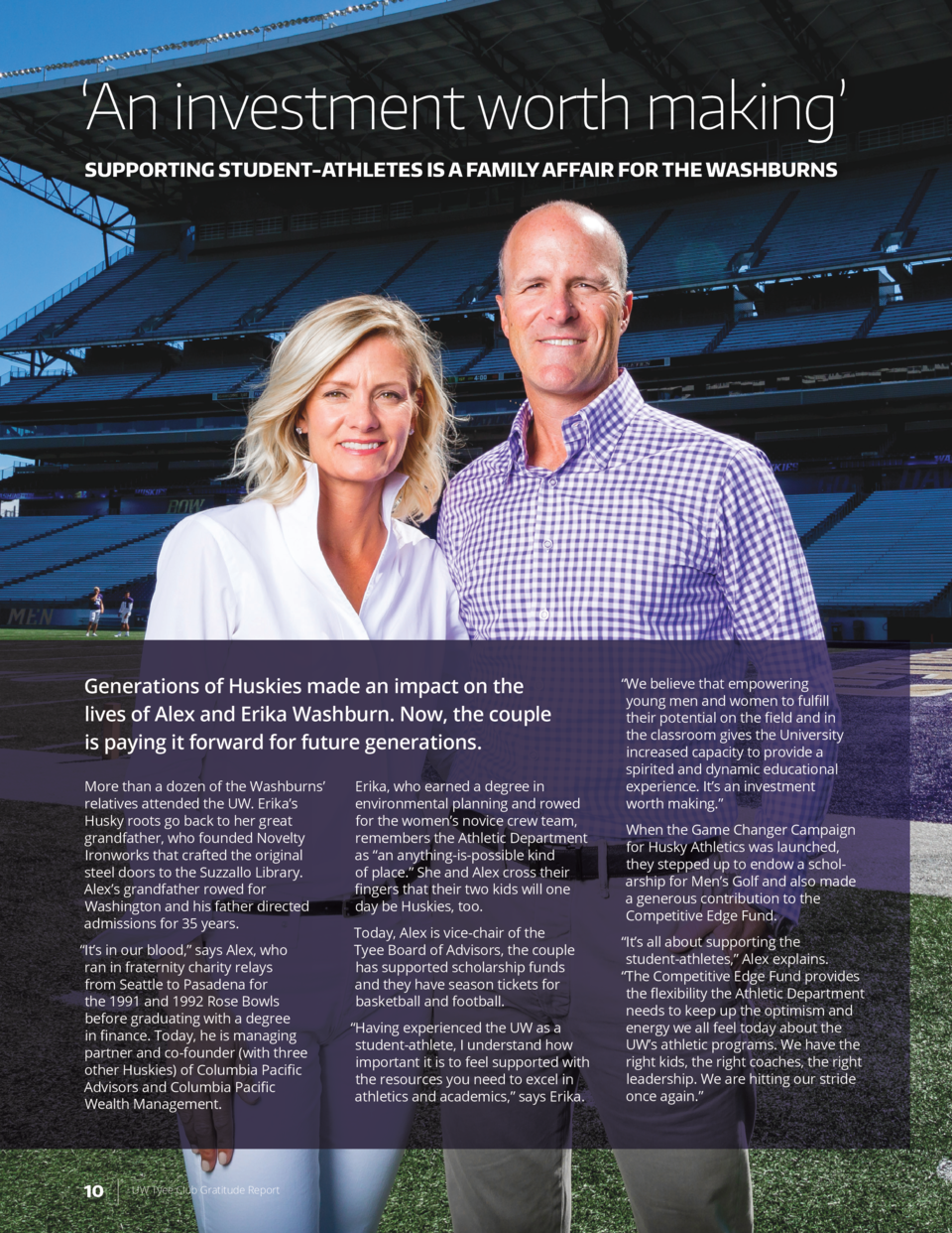 An investment worth making    SUPPORTING STUDENT-ATHLETES IS A FAMILY AFFAIR FOR THE WASHBURNS  Generations of Huskies ...