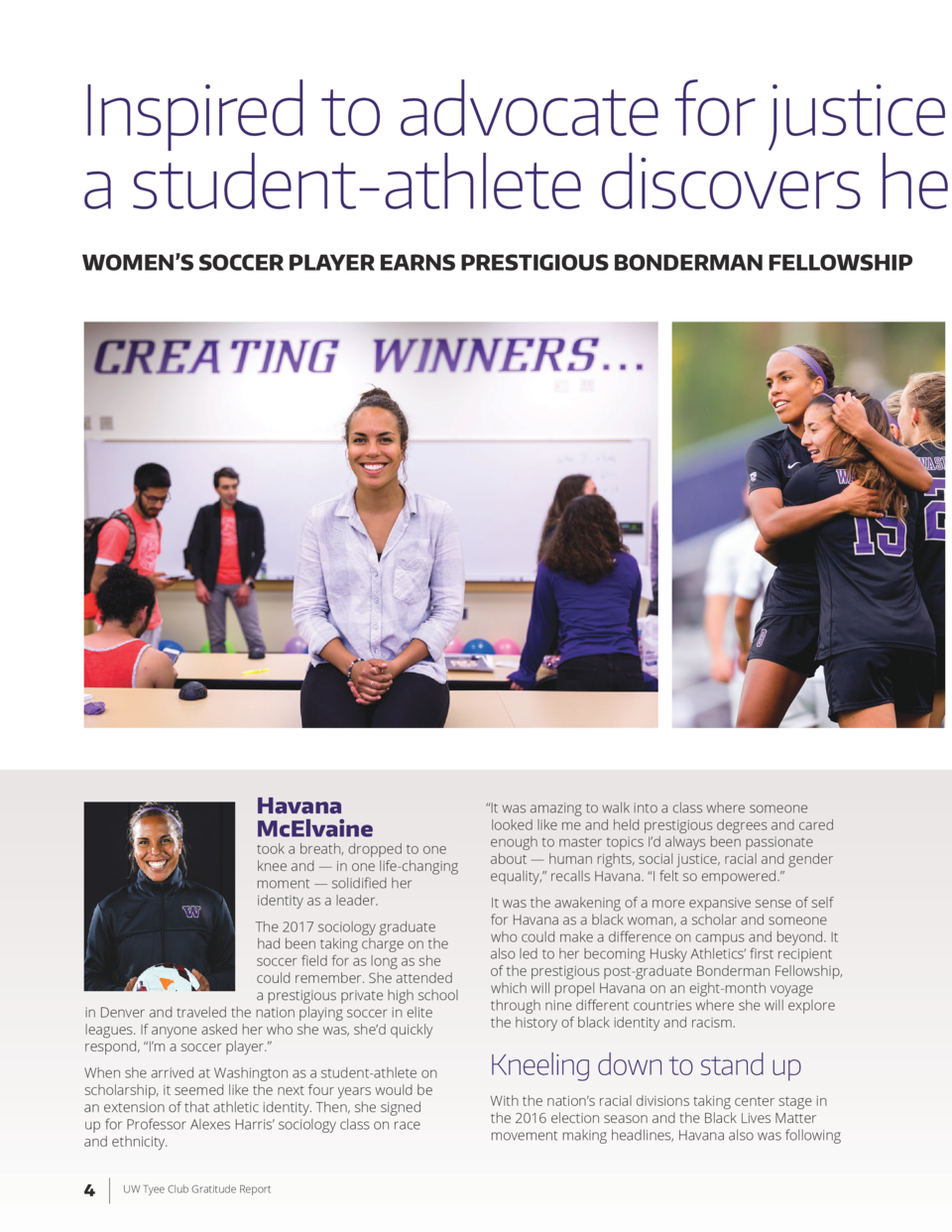 Inspired to advocate for justice a student-athlete discovers he WOMEN   S SOCCER PLAYER EARNS PRESTIGIOUS BONDERMAN FELLOW...