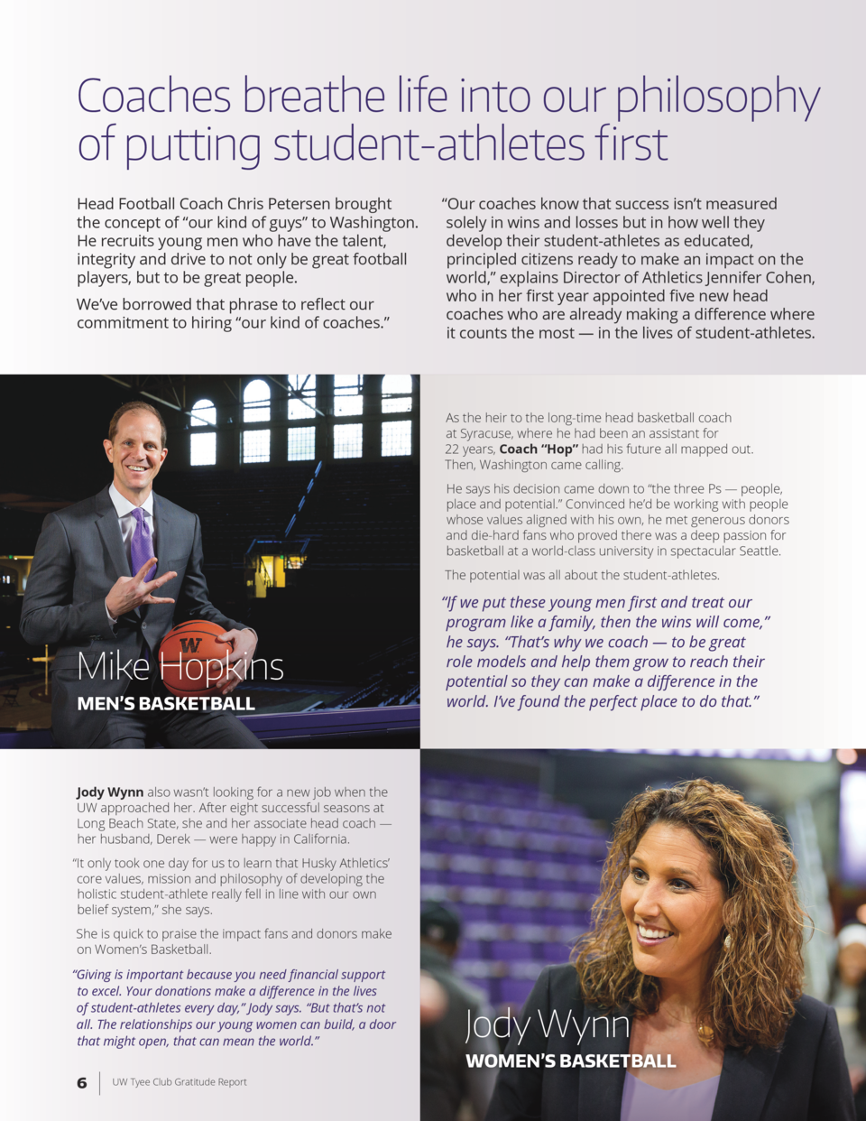 Coaches breathe life into our philosophy of putting student-athletes first Head Football Coach Chris Petersen brought the ...