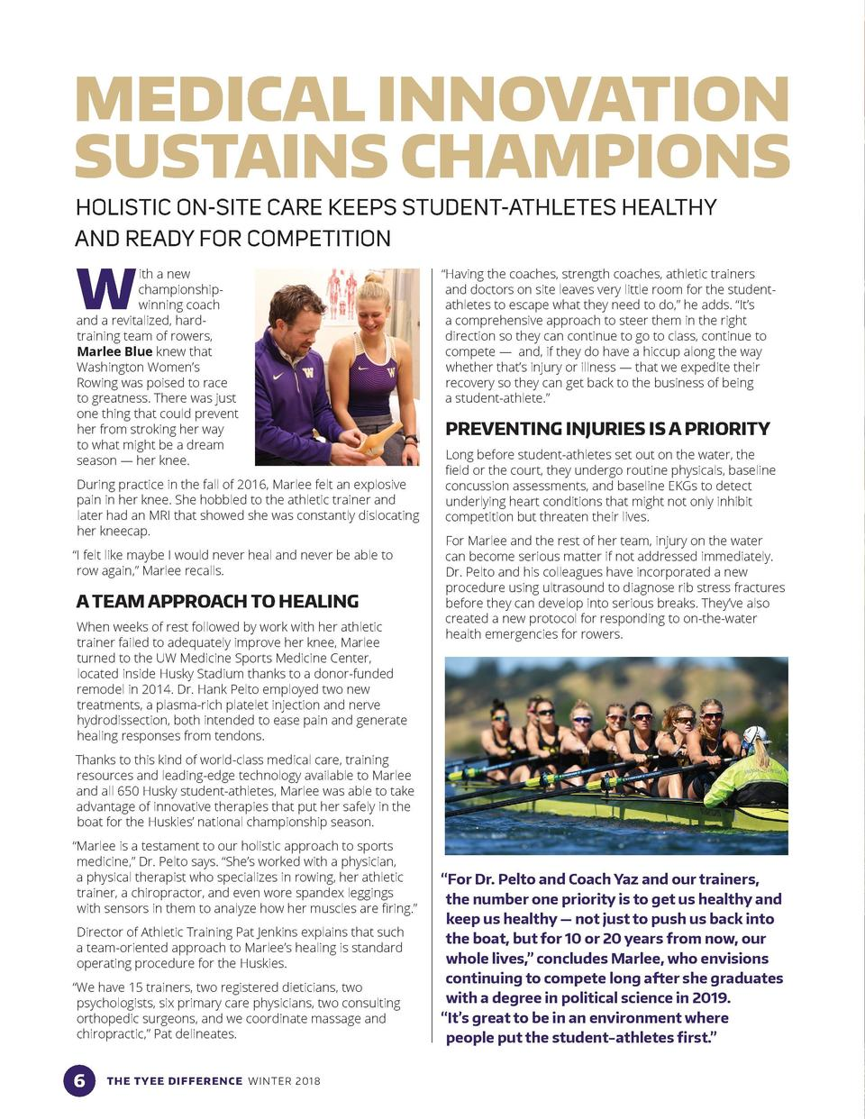 MEDICAL INNOVATION SUSTAINS CHAMPIONS HOLISTIC ON-SITE CARE KEEPS STUDENT-ATHLETES HEALTHY AND READY FOR COMPETITION  W  i...