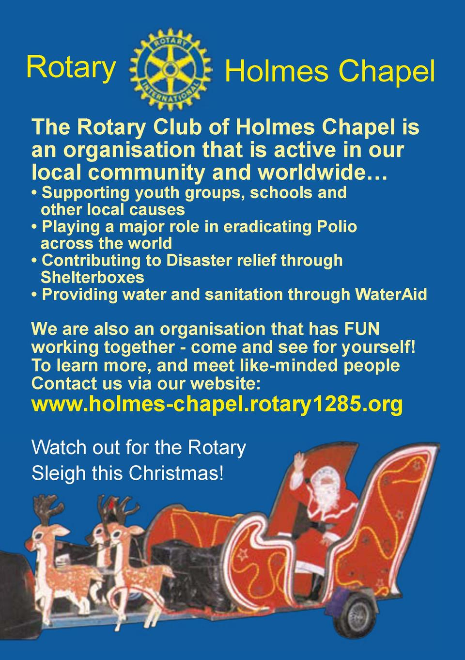 Rotary  Holmes Chapel  The Rotary Club of Holmes Chapel is an organisation that is active in our local community and world...
