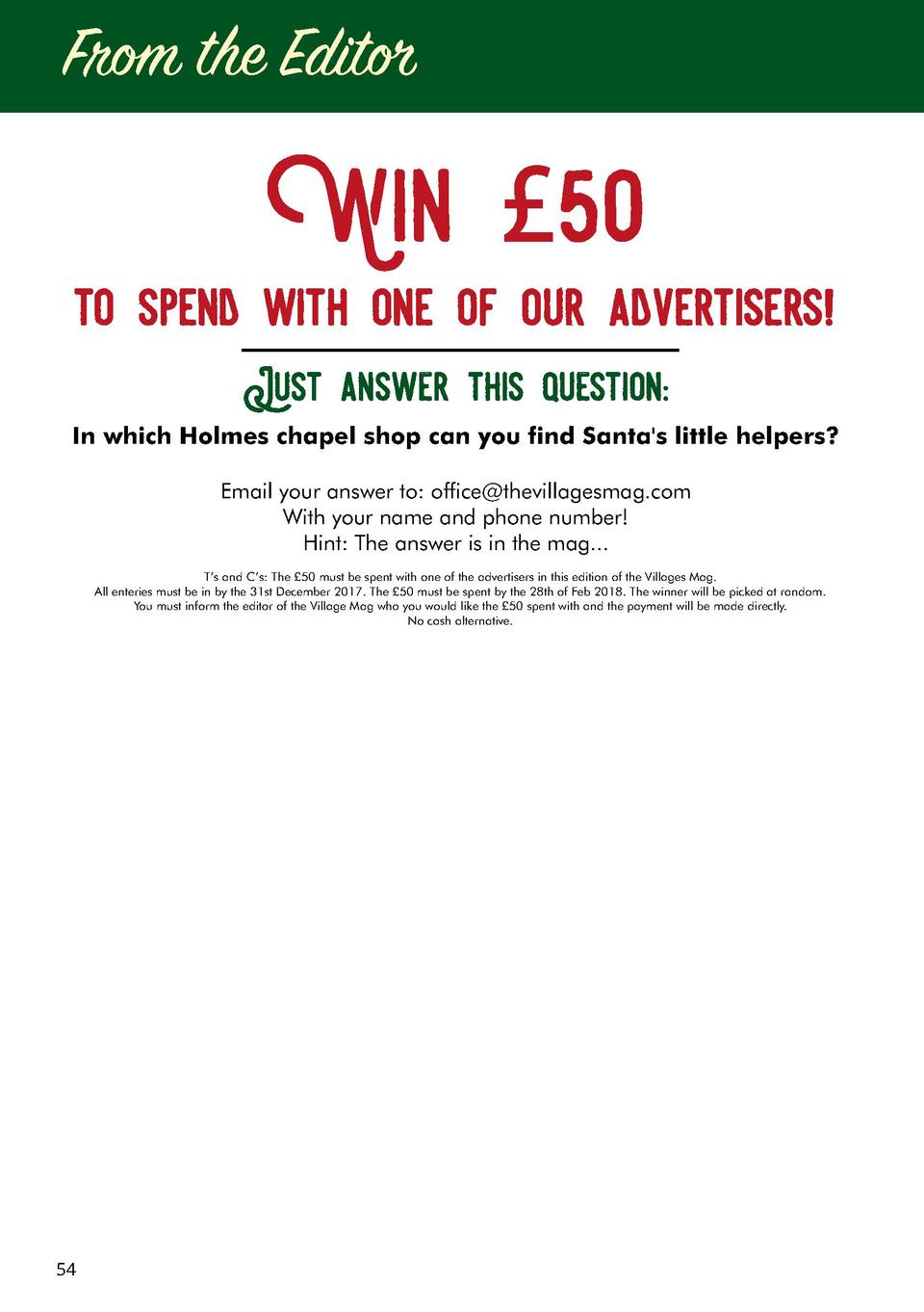 From the Editor  Win   50 to spend with one of our advertisers  Just answer this question  In which Holmes chapel shop can...