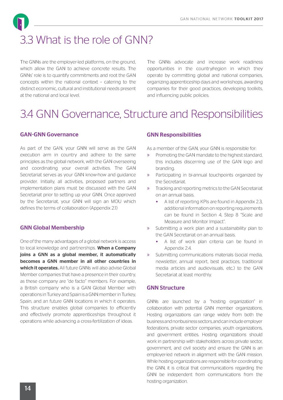 G A N N AT I O N A L N E T W O R K TO O L K I T 2 017  3.3 What is the role of GNN  The GNNs are the employer-led platform...