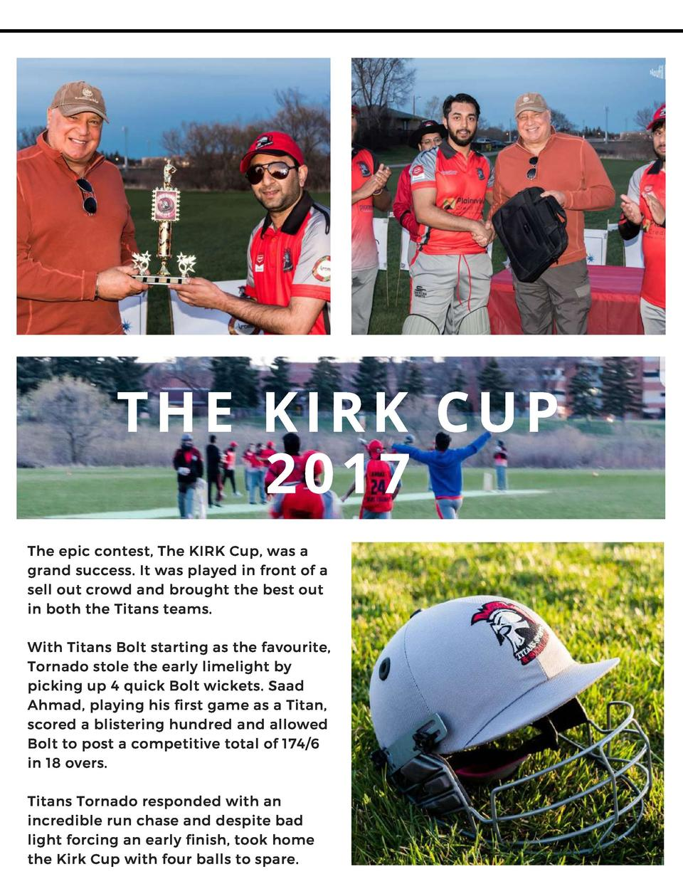 THE KIRK CUP 2017 The epic contest, The KIRK Cup, was a grand success. It was played in front of a sell out crowd and brou...