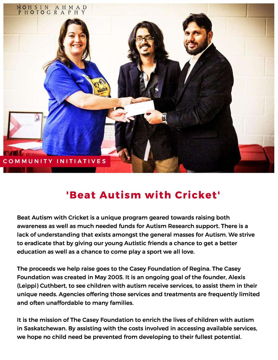 COMMUNITY INITIATIVES   Beat Autism with Cricket  Beat Autism with Cricket is a unique program geared towards raising both...