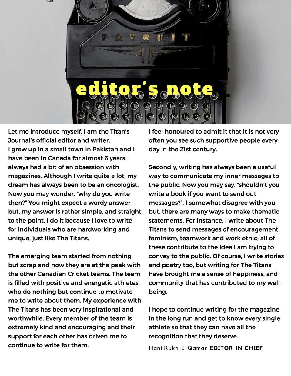 editor s note Let me introduce myself, I am the Titan   s  I feel honoured to admit it that it is not very  Journal   s of...