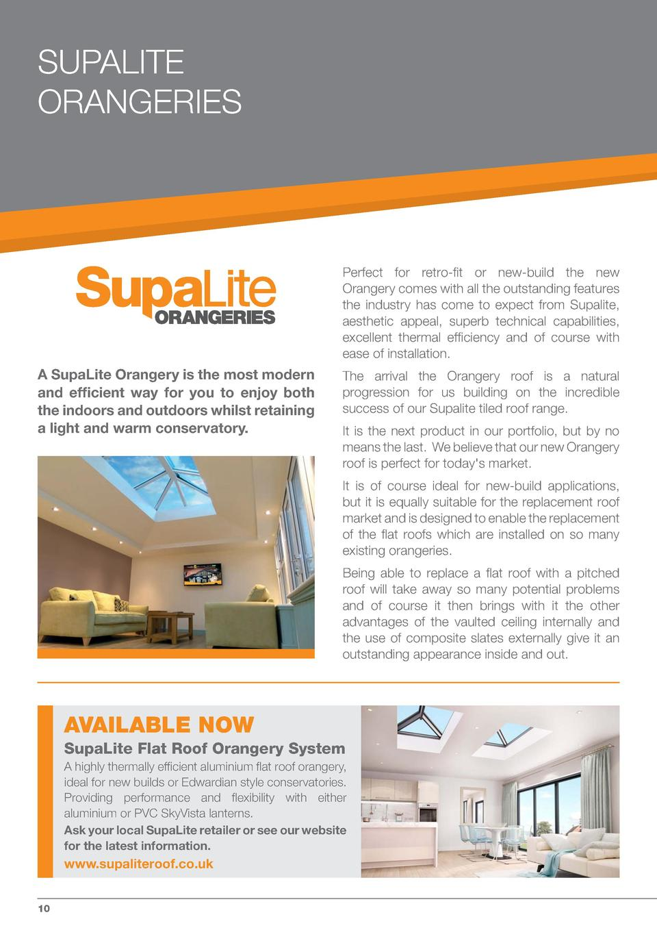 SUPALITE ORANGERIES  THERMAL FLAT ROOF ALUMINIUM ORANGERIES  A SupaLite Orangery is the most modern and efficient way for ...
