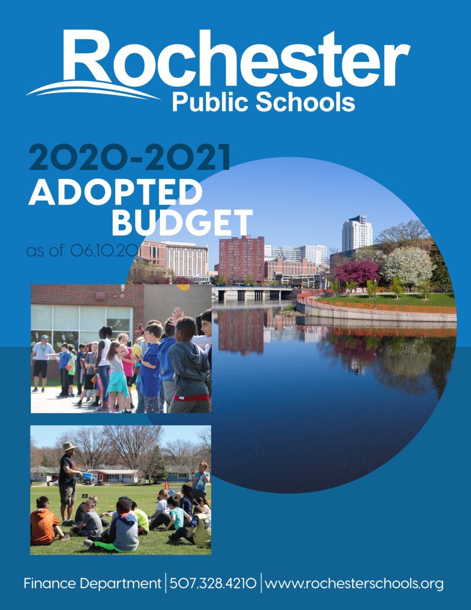 2020-2021 ADOPTED BUDGET  as of 06.10.20  Finance Department 507.328.4210 www.rochesterschools.org 1