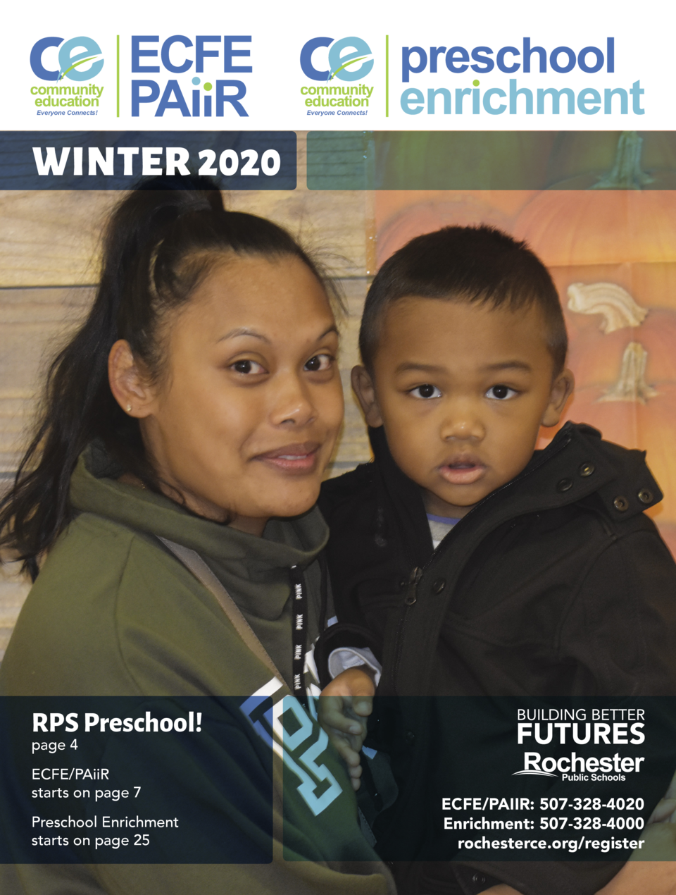 Everyone Connects   Everyone Connects   WINTER 2020  RPS Preschool  page 4  ECFE PAiiR starts on page 7 Preschool Enrichme...