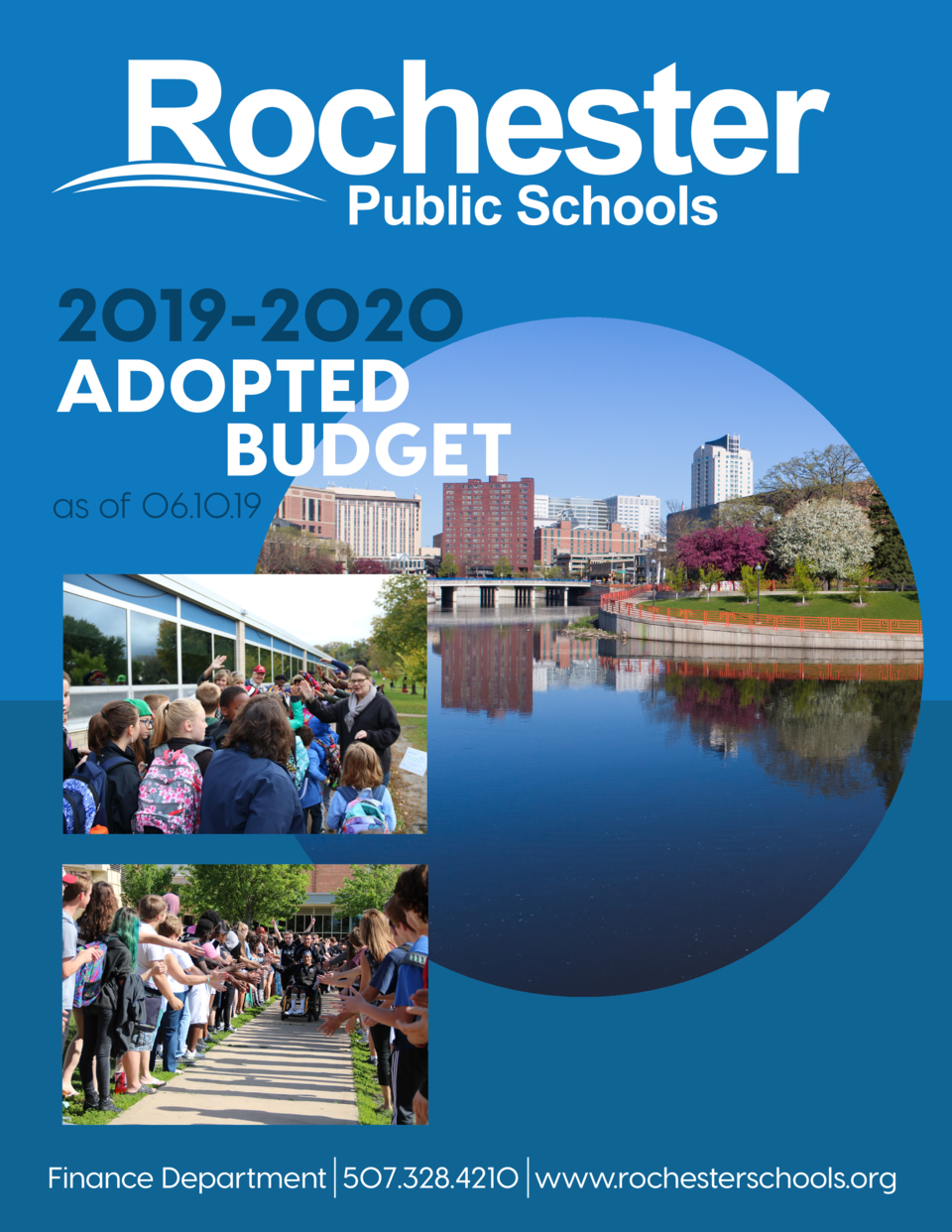 2019-2020 ADOPTED BUDGET  as of 06.10.19  Finance Department 507.328.4210 www.rochesterschools.org 1