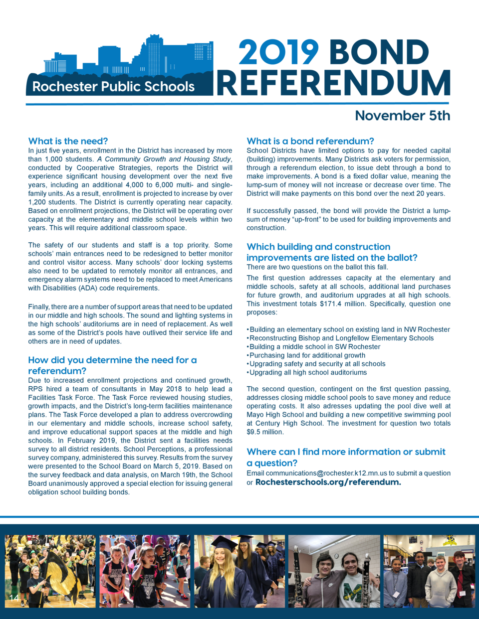 Rochester Public Schools  2019 BOND REFERENDUM November 5th  What is the need   In just five years, enrollment in the Dist...