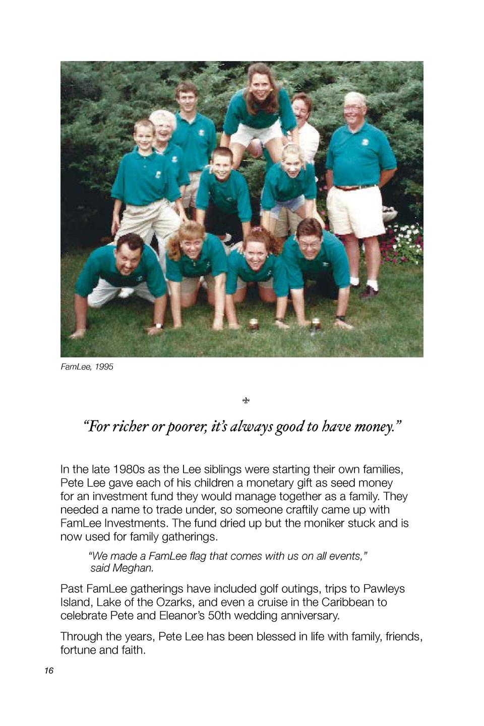 FamLee, 1995                    x     For richer or poorer, it   s always good to have money.    In the late 1980s as the ...
