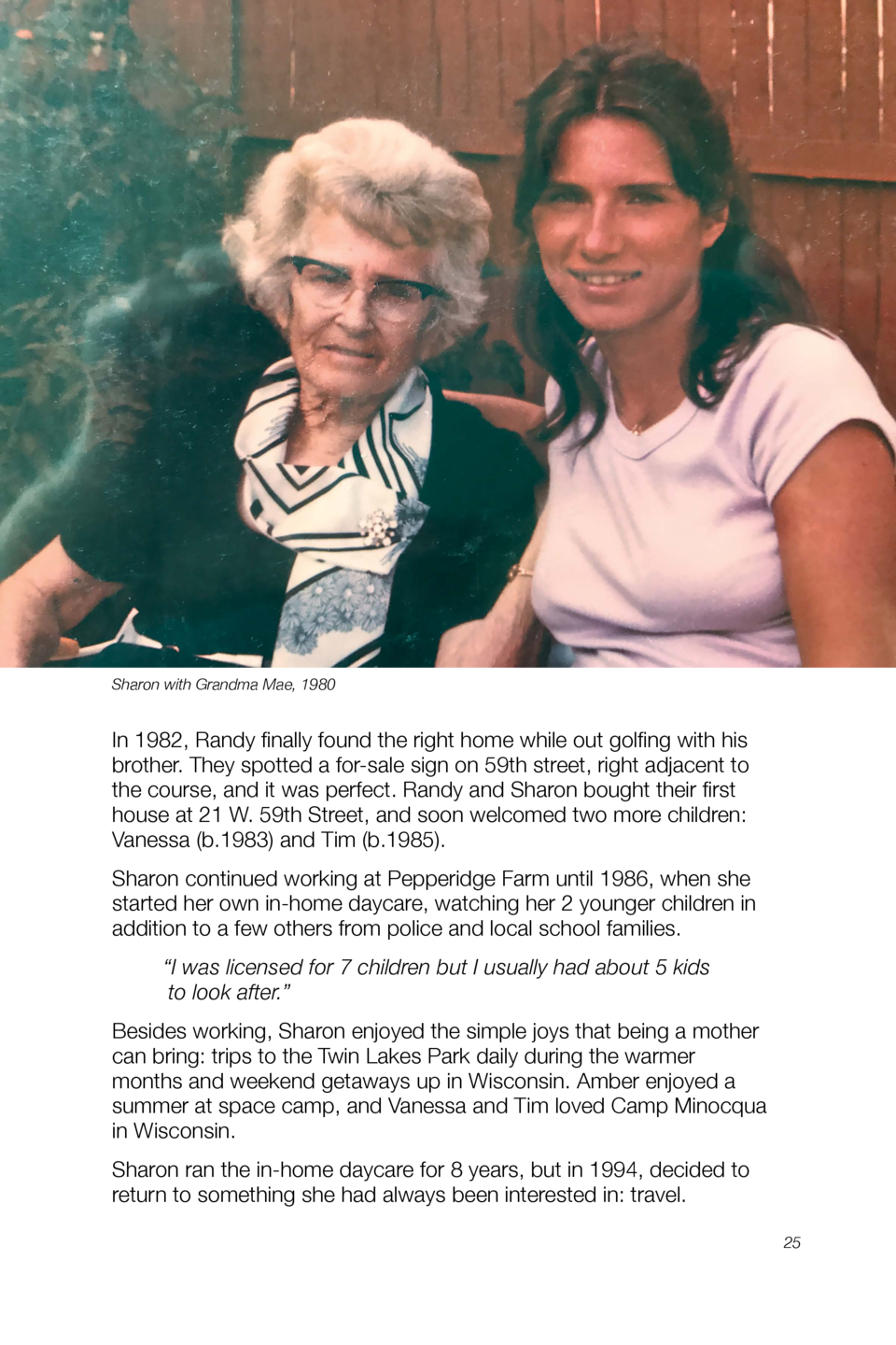 Sharon with Grandma Mae, 1980  In 1982, Randy finally found the right home while out golfing with his brother. They spotte...