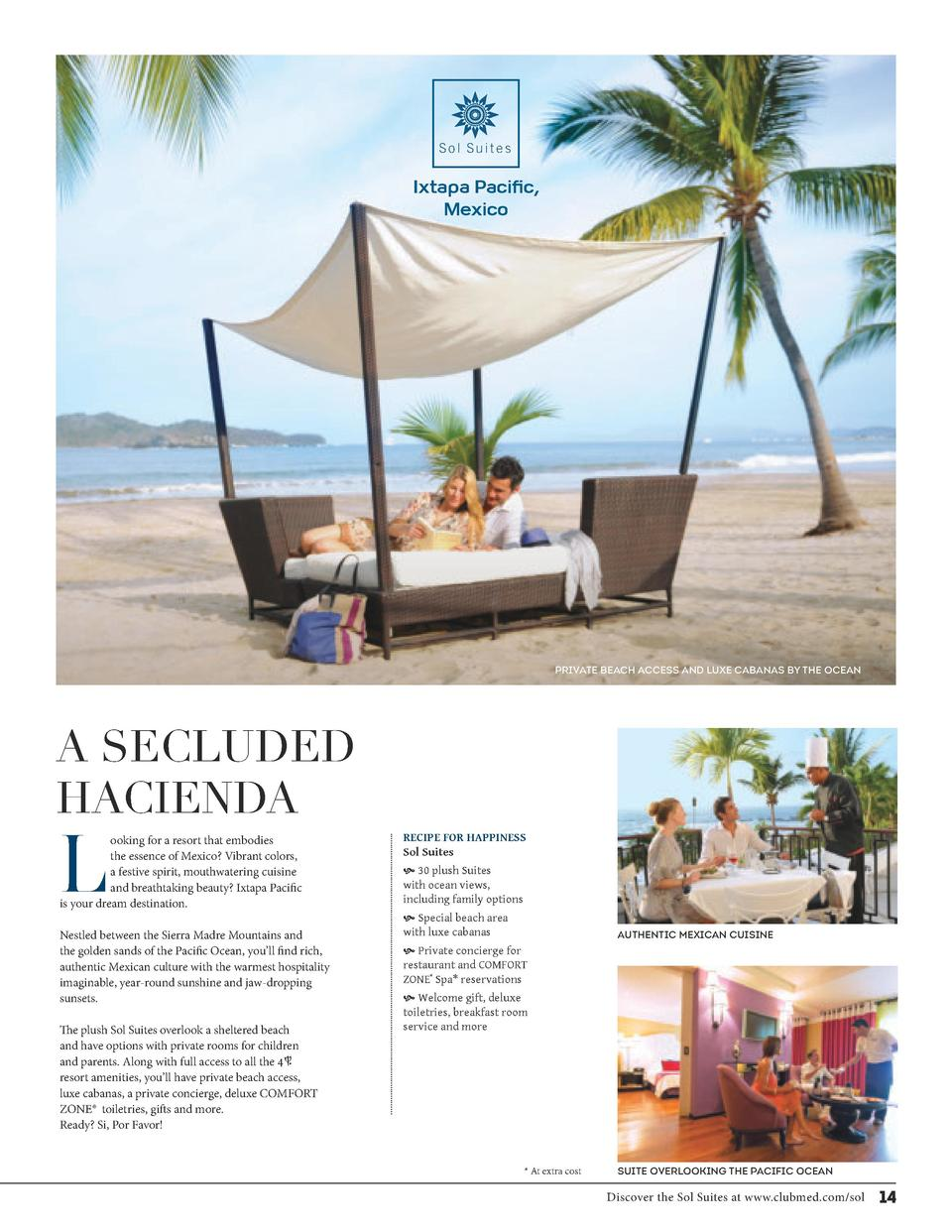 S o l Su i t e s  Ixtapa Pacific, Mexico  PRIVATE BEACH ACCESS AND LUXE CABANAS BY THE OCEAN  A SECLUDED HACIENDA  L  ooki...