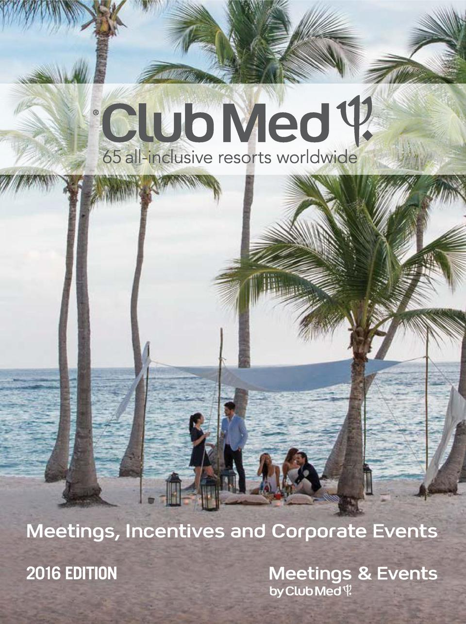 Meetings, Incentives and Corporate Events 2016 EDITION