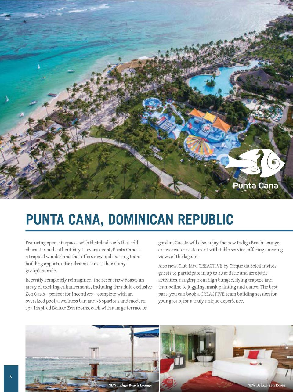 PUNTA CANA, DOMINICAN REPUBLIC Featuring open-air spaces with thatched roofs that add character and authenticity to every ...