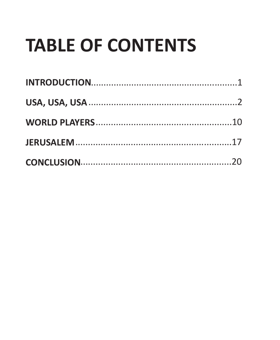 TABLE OF CONTENTS INTRODUCTION..........................................................1 USA, USA, USA .....................