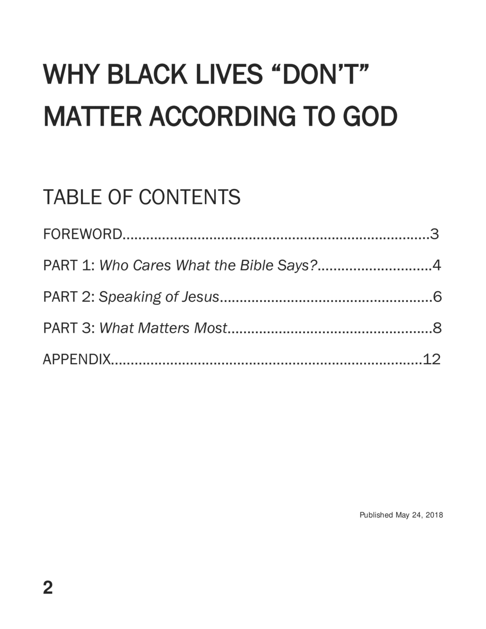 WHY BLACK LIVES    DON   T    MATTER ACCORDING TO GOD TABLE OF CONTENTS FOREWORD                                          ...