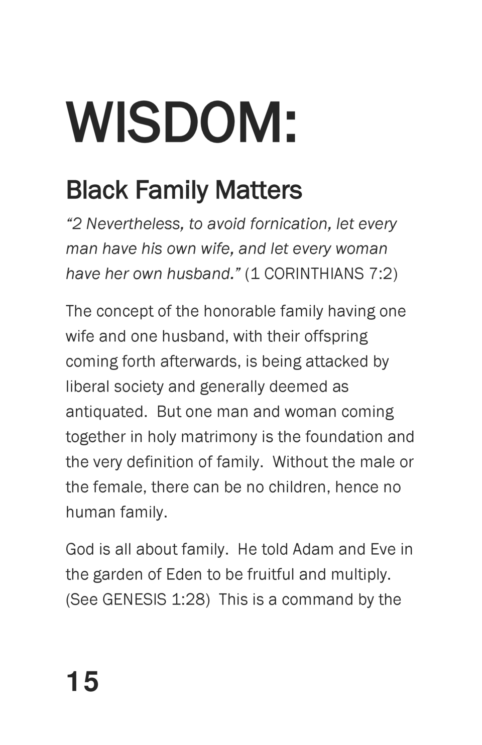 WISDOM  Black Family Matters    2 Nevertheless, to avoid fornication, let every man have his own wife, and let every woman...
