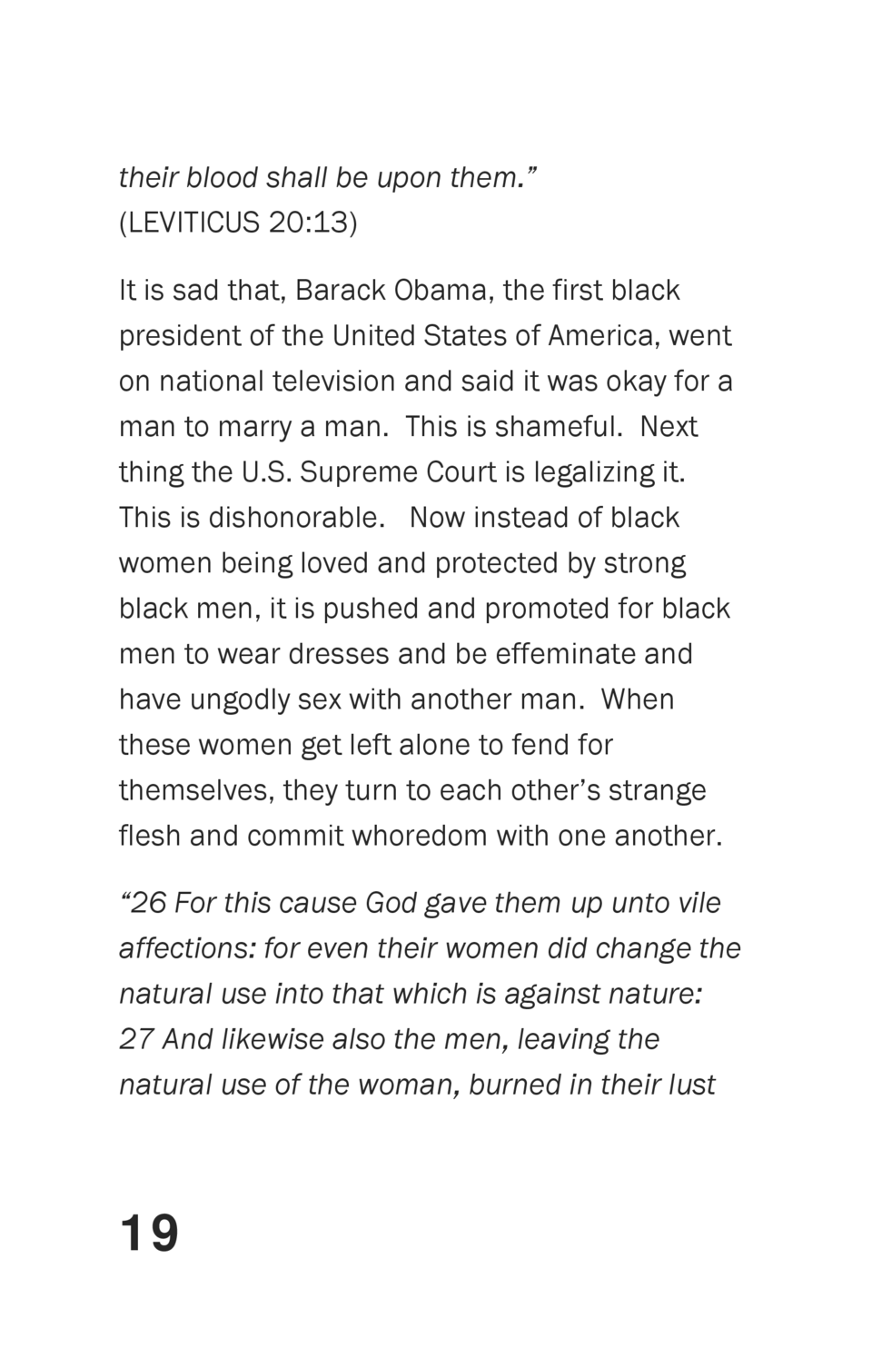 their blood shall be upon them.     LEVITICUS 20 13  It is sad that, Barack Obama, the first black president of the United...