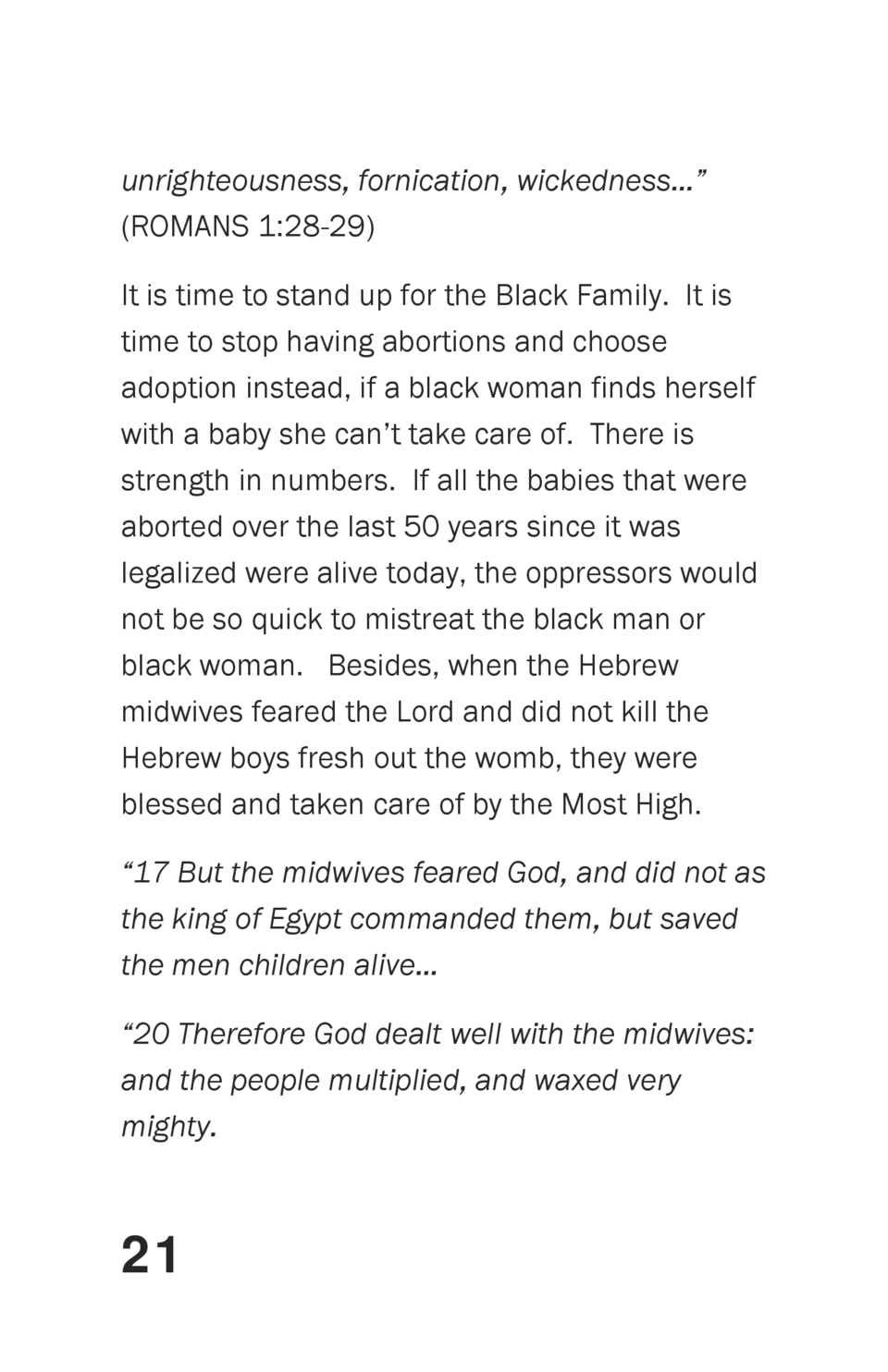 unrighteousness, fornication, wickedness        ROMANS 1 28-29  It is time to stand up for the Black Family. It is time to...