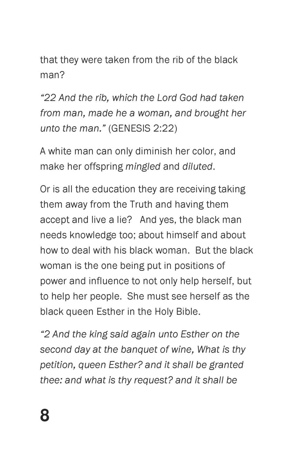 that they were taken from the rib of the black man     22 And the rib, which the Lord God had taken from man, made he a wo...