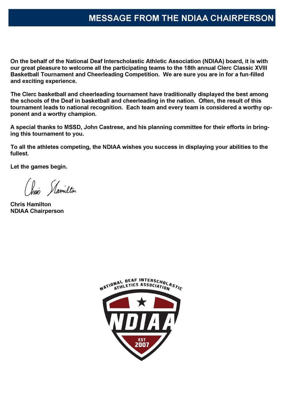 MESSAGE FROM THE NDIAA CHAIRPERSON  On the behalf of the National Deaf Interscholastic Athletic Association  NDIAA  board,...