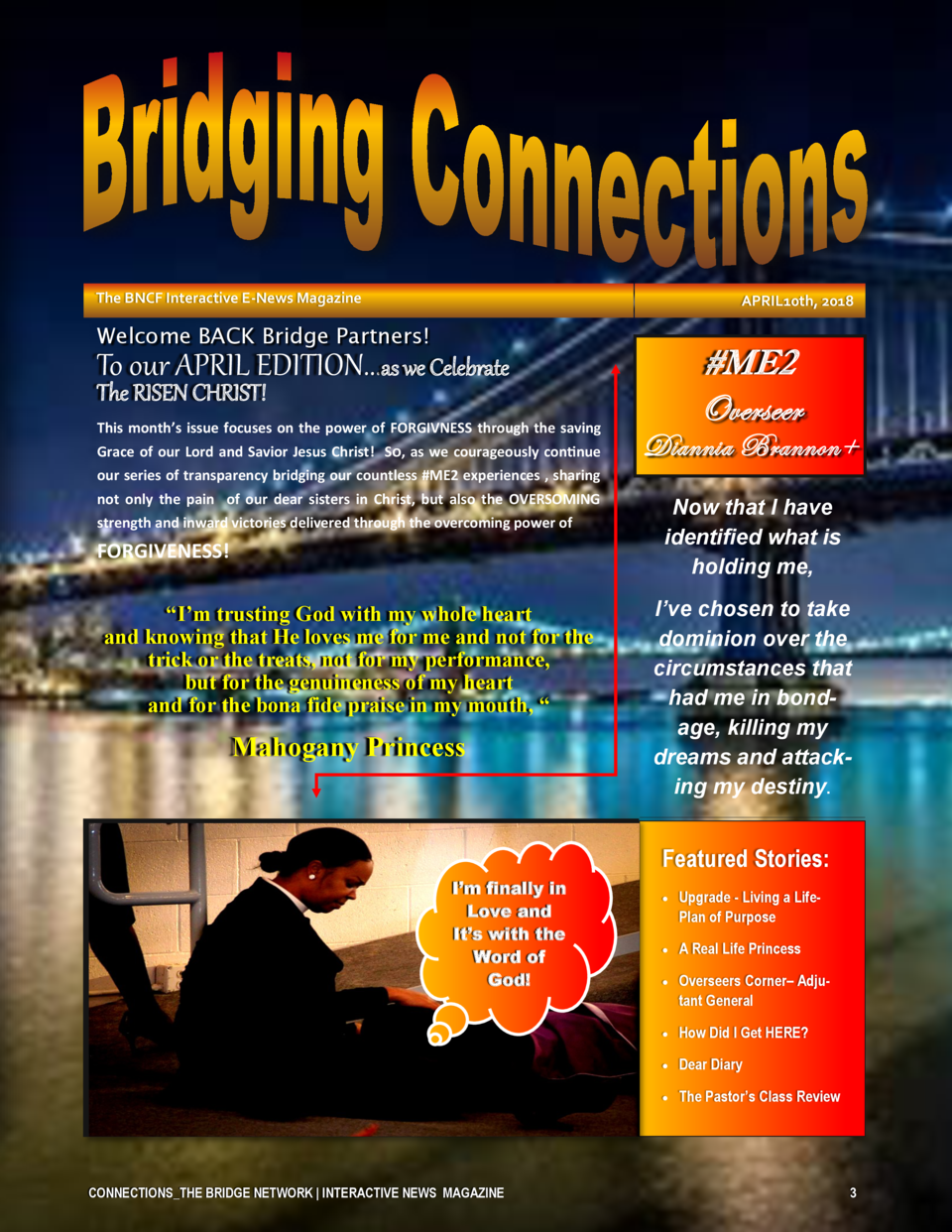 The BNCF Interactive E-News Magazine  APRIL10th, 2018  Welcome BACK Bridge Partners    ME2 Overseer  To our APRIL EDITION....