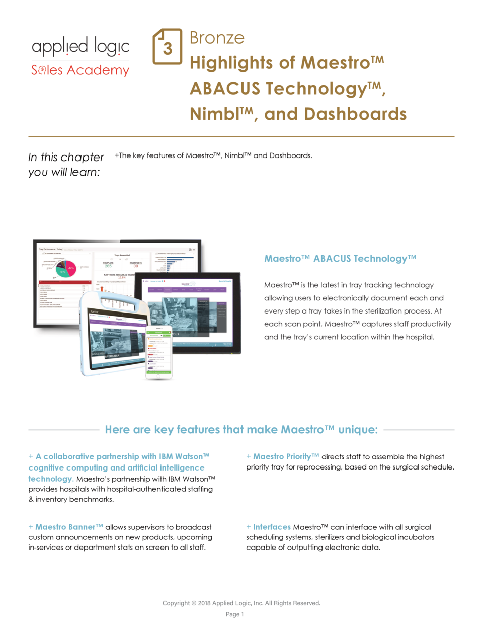 Bronze 3 Highlights of MaestroTM ABACUS TechnologyTM, NimblTM, and Dashboards In this chapter you will learn    The key fe...