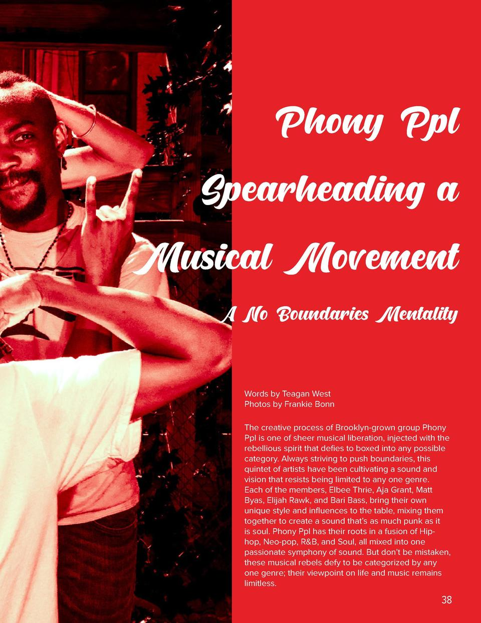 Phony Ppl Spearheading a Musical Movement A No Boundaries Mentality Words by Teagan West Photos by Frankie Bonn The creati...