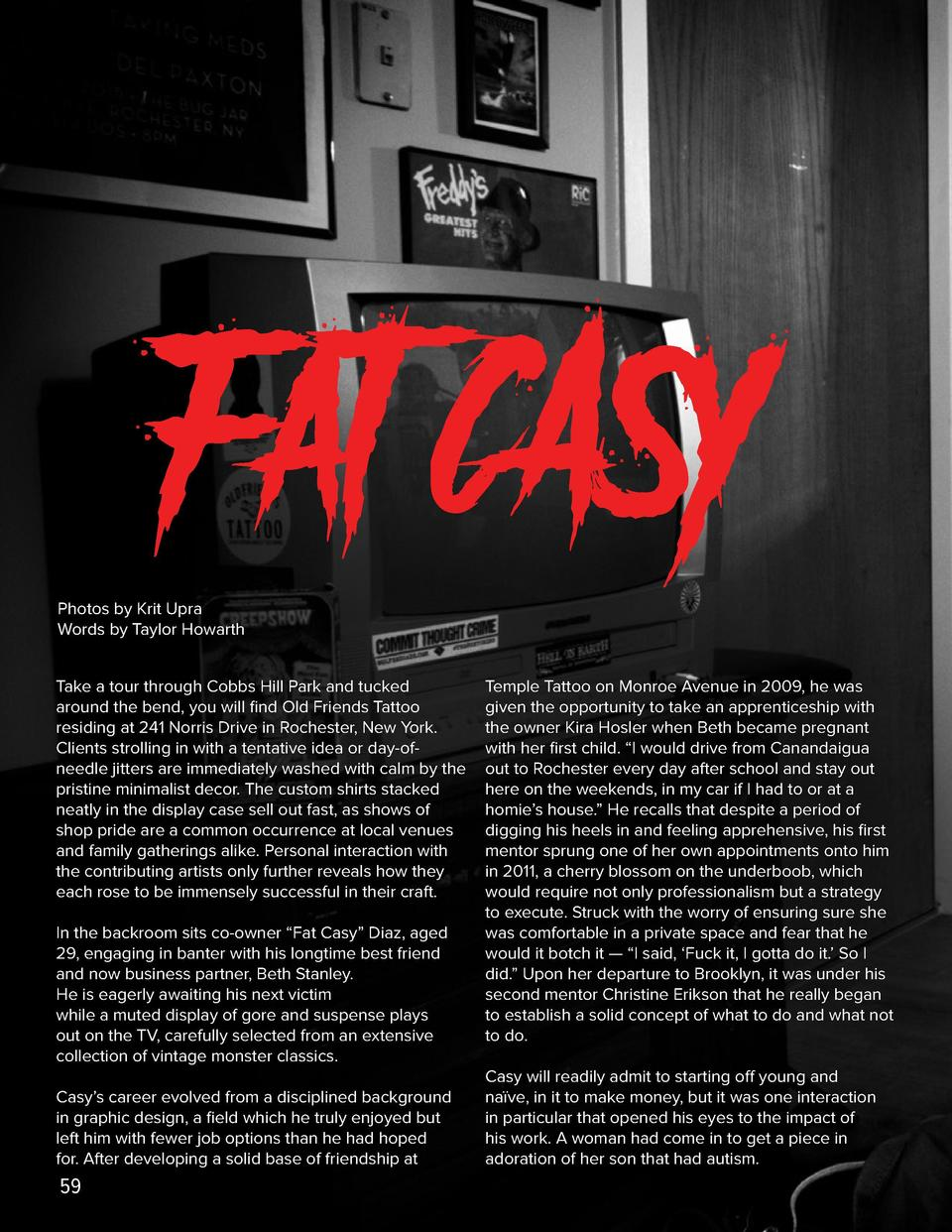 Fat Casy  Fat CASY Photos by Krit Upra Words by Taylor Howarth Take a tour through Cobbs Hill Park and tucked around the b...