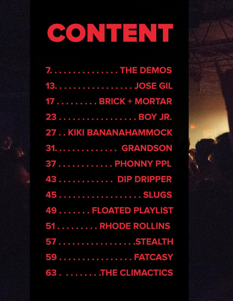 CONTENT 7. . . . . . . . . . . . . . . THE DEMOS 13. . . . . . . . . . . . . . . . . JOSE GIL 17 . . . . . . . . . BRICK  ...