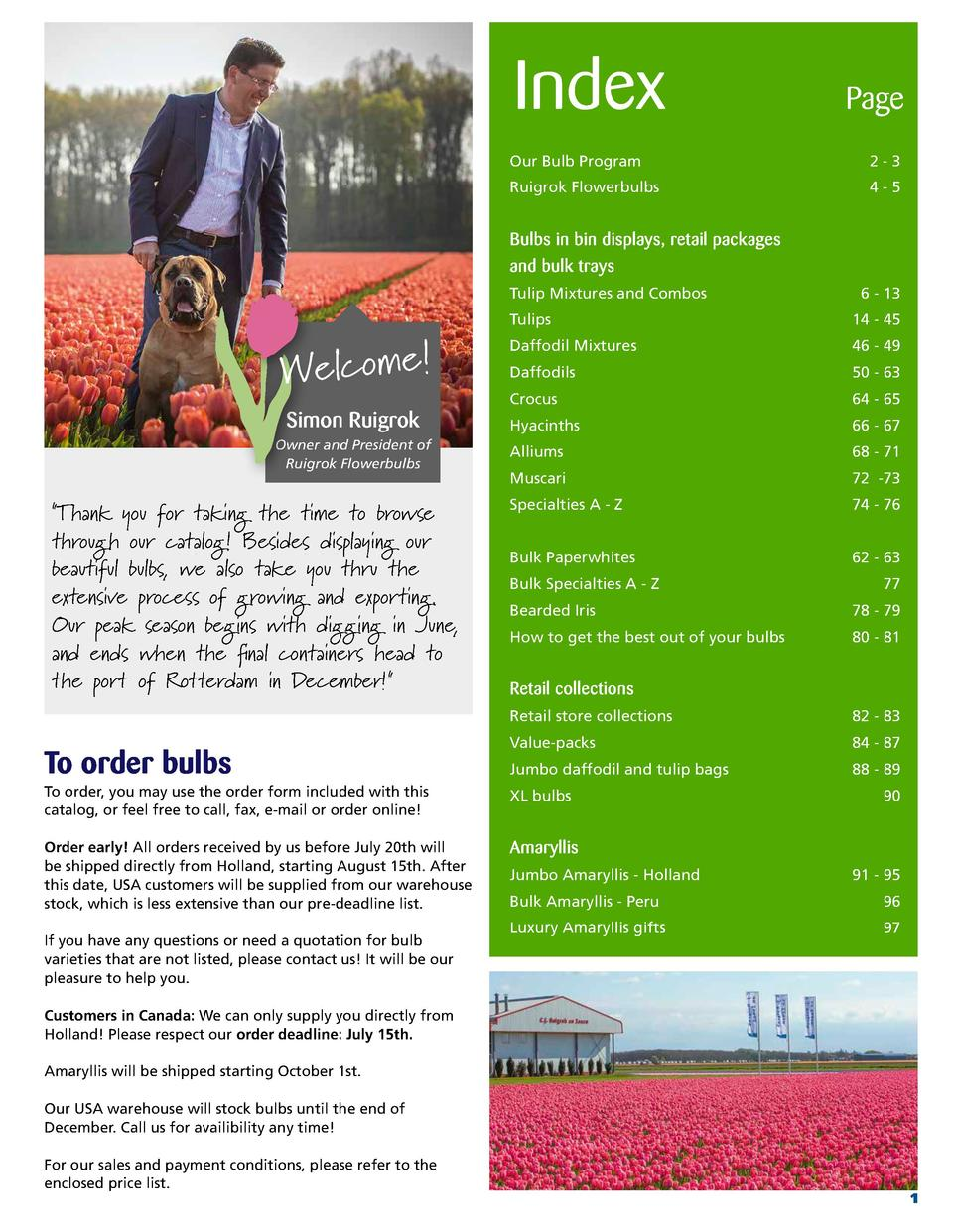 Index   Page  Our Bulb Program   2-3  Ruigrok Flowerbulbs   4-5     Bulbs in bin displays, retail packages and bulk trays ...