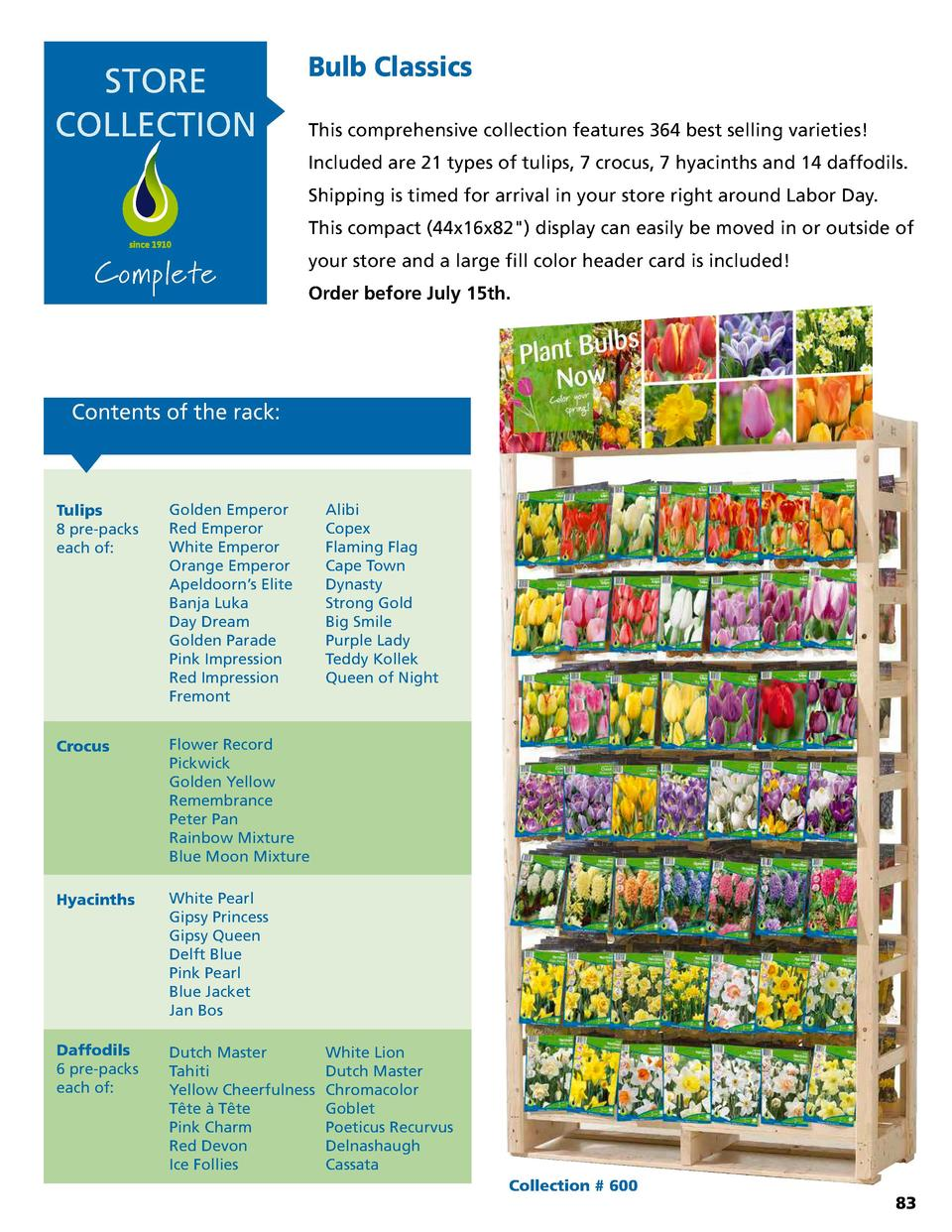 STORE COLLECTION  Bulb Classics This comprehensive collection features 364 best selling varieties  Included are 21 types o...