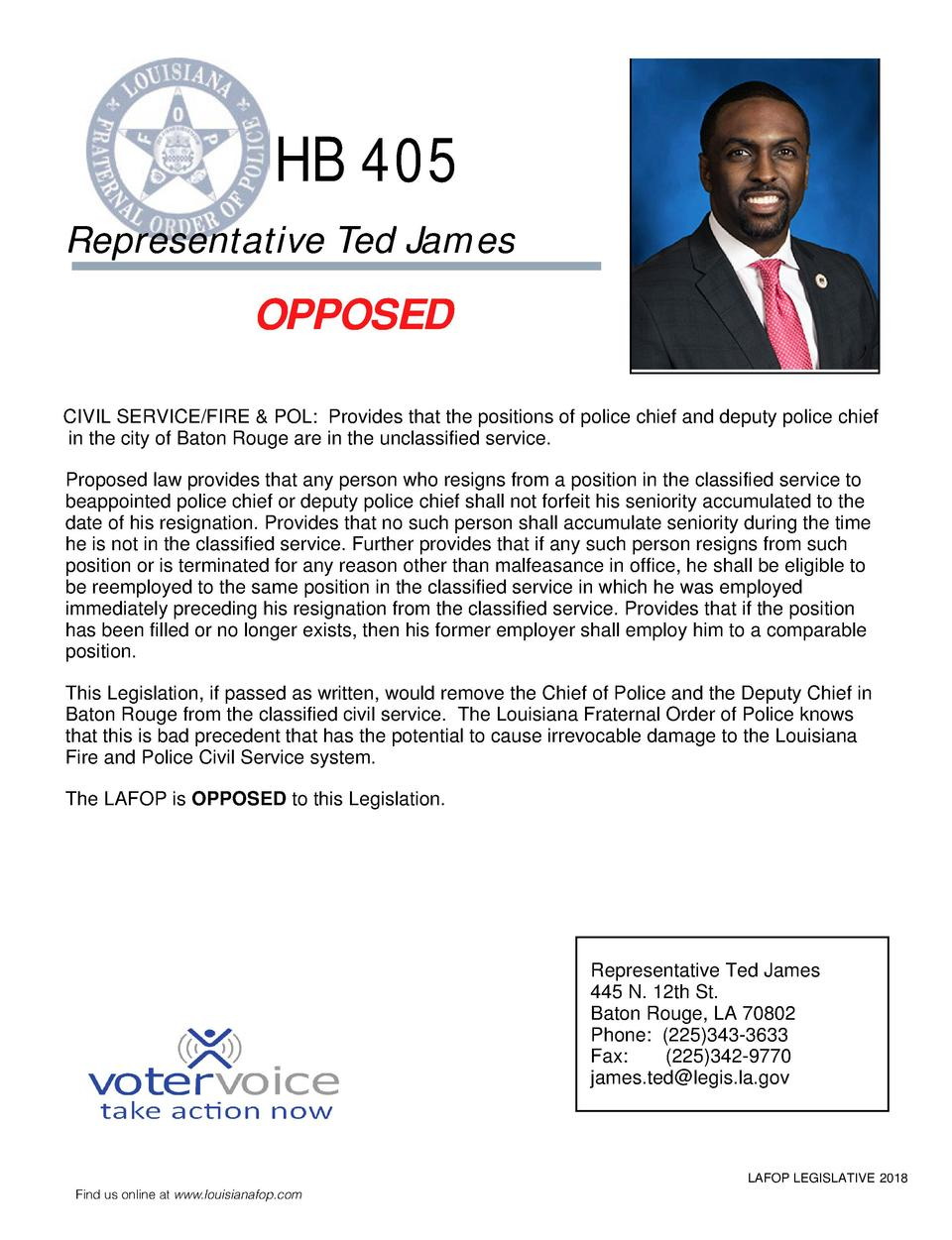 HB 405 Representative Ted James  OPPOSED CIVIL SERVICE FIRE   POL  Provides that the positions of police chief and deputy ...